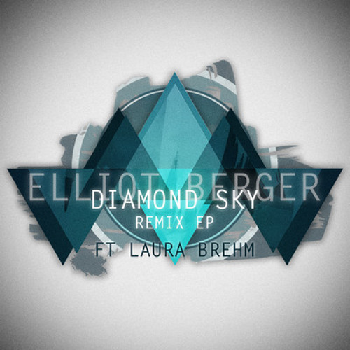 Elliot Berger ft. Laura Brehm - Diamond Sky (Nyctophobia Remix) NOW FDL