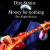 Money for nothing (Ike Aligbe Remix)