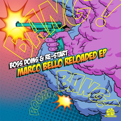 PD5147 : Boss Doms & RE-START - Marco Bello Reloaded (Boss Doms Original Mix)