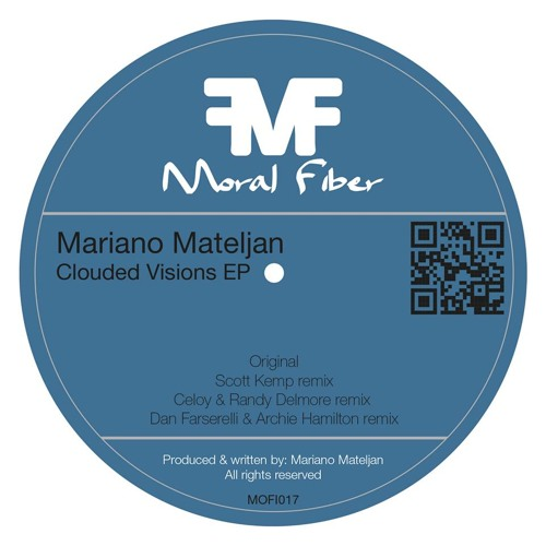 Mariano Mateljan - Clouded Visions (Original Mix) [Moral Fiber]