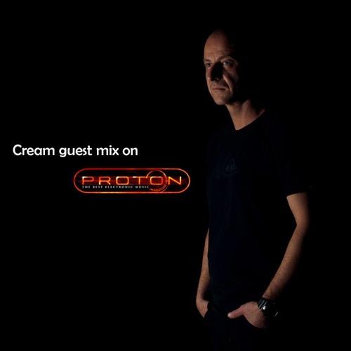 Cream - Guest Mix at Proton Radio (17.07.2013)