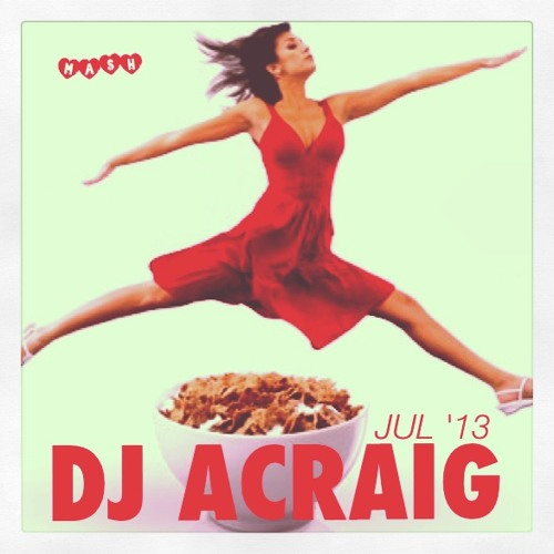 ACRAIG DJ MIX JUL '13 | The 'Special Kraig' Mix