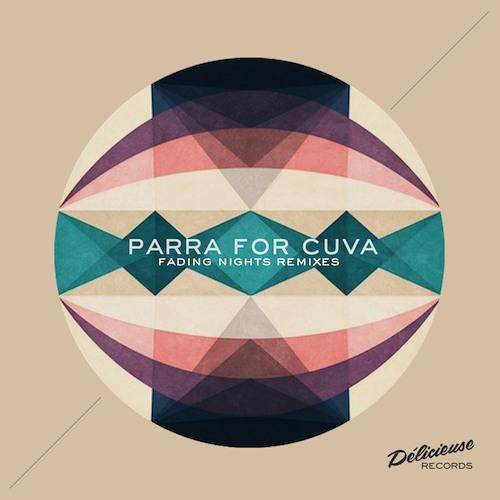 Parra for Cuva - Fading Nights (Artenvielfalt Remix)