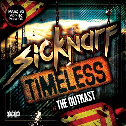 Sicknarf - Timeless - Ft. The OutKast ► Free Download ✔