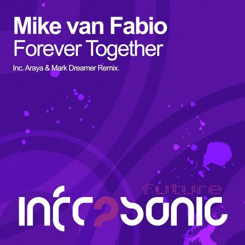 Mike van Fabio - Forever Together (Araya & Mark Dreamer Remix)