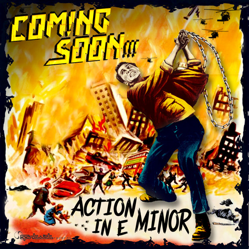 Coming Soon - Action In E Minor - Preview - Out On All Digital Stores