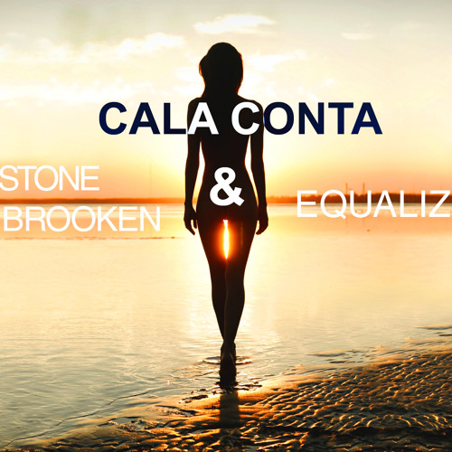 Equaliz & Stone Van Brooken - Cala Conta (Original Mix)(FREE DOWNLOAD)