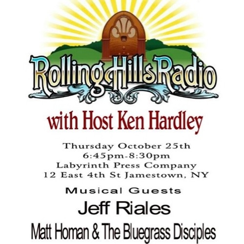 Rolling Hills Radio Ep. 17 - Jeff Riales & Matt Homan and the Bluegrass Disciples