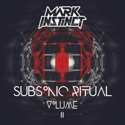 MARK INSTINCT - SUBSONIC RITUAL II - DJ MIX