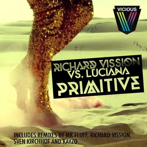 Primitive by Richard Vission & Luciana (Kayzo Remix)