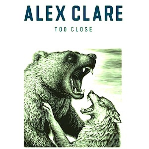 Alex Clare- Too Close (WstrWill & Jen Jonsen Remix)