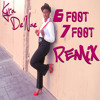 Kyra De'Nae - 6 Foot 7 Foot (Remix)