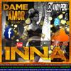 Dame Tu Amor Remix (Dubstep) - Inna & Reik Feat. DJ ANDY PERU - (www.DjAndyPeru.es.tl)