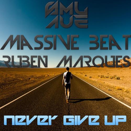 Samuel & Dj Massive Beat ft. Ruben Marques - Never Give Up (Original Mix) preview !!