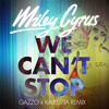 Miley Cyrus-We Cant Stop (Gazzo X Kalkutta Remix)