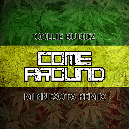 Come Around (Minnesota Remix)