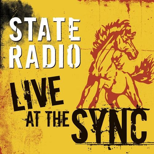 State Radio - Live At The Sync