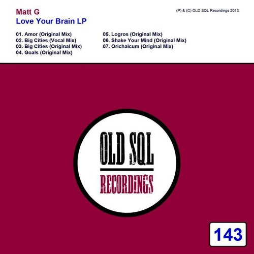 Matt G. - Shake Your Mind (Original Mix) [OLD SQL Recordings]