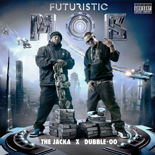 Futuristic Mob (The Jacka & Dubble-OO) f/ E-40- 'VIP'