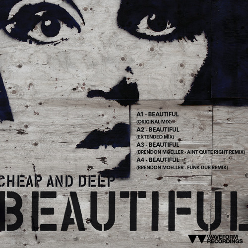 Cheap And Deep_Beautiful_Brendon Moeller Funk Dub Remix_WAVEFORM RECORDINGS