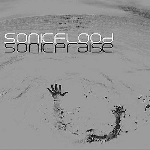 I Could Sing Of Your Love Forever - Sonicflood