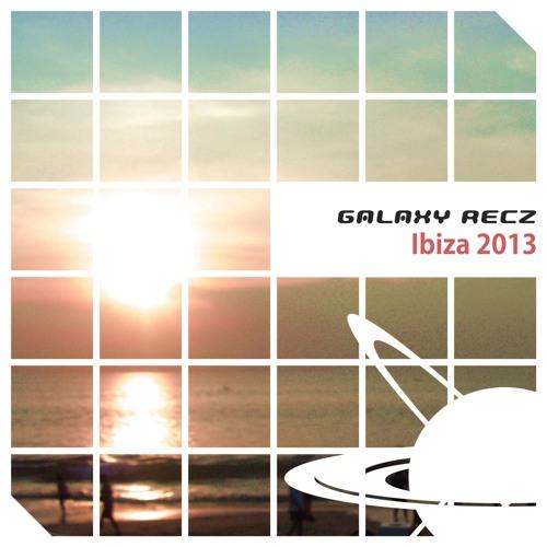 Various Artists / GALAXY RECZ Ibiza 2013 - 17th Aug. 2013
