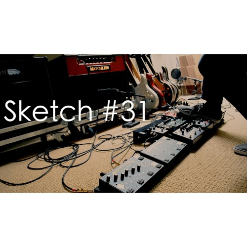 Sketch #31: Reverse Boomerang, Stereo Wet Reverb, and Strymon El Capistan and Timeline