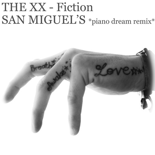 THE XX - Fiction (San Miguel's piano dream remix) // Free Download