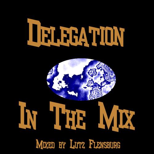 Delegation - In The Mix (Single Edit)Rework, Edit, Disco  Lutz  Flensburg