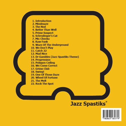 Jazz Spastiks - Rock The Spot
