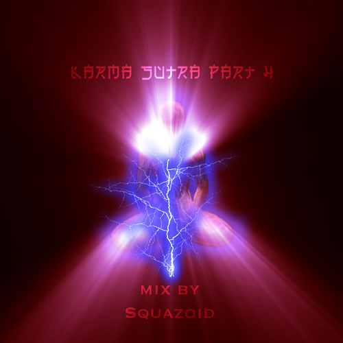 Karma Sutra part 4 - mix by Squazoid