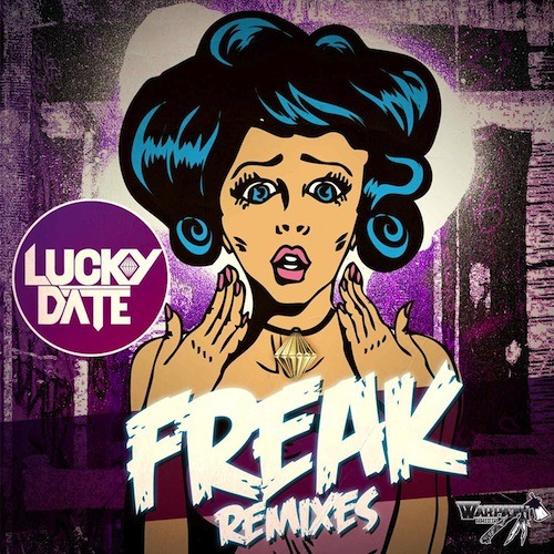 Freak by Lucky Date (Gold Top Remix)