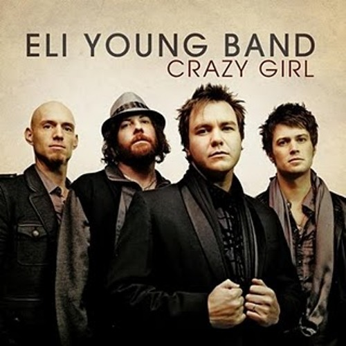 The Eli Young Band - Crazy Girl (Cover)