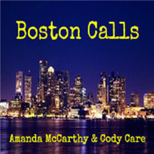 Boston Calls (ft. Cody Care)