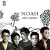 NOAH - Raja Negeriku