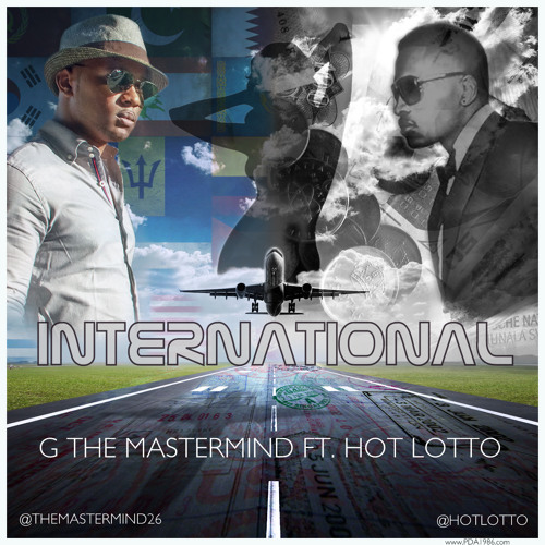 InternationaL ft. Hot Lotto
