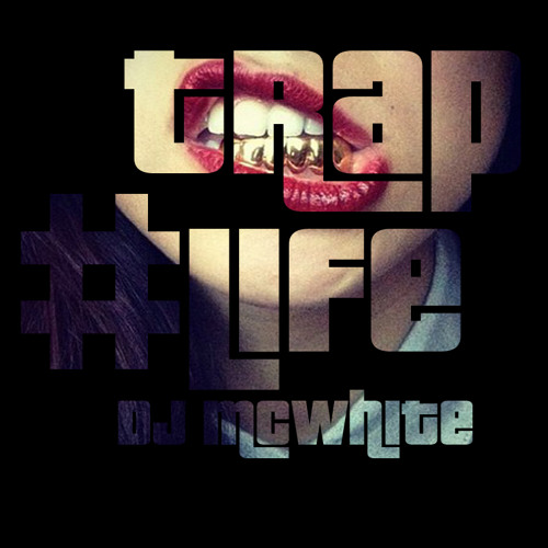 #TrapLife (Mix - Free Download)