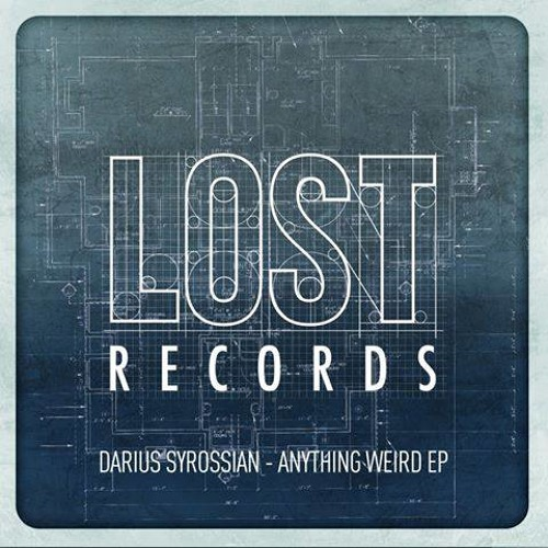 TEASER -Darius Syrossian - Anything Weird Ep - inc. Leftwing & Kody Remix (Lost Records)