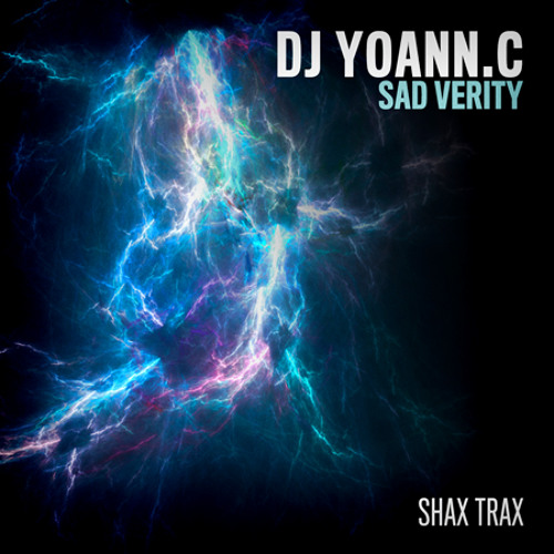 Dj Yoann.C - Sad Verity ( Original Mix ) Now on Beatport !