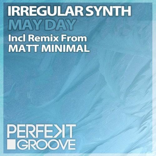 Irregular Synth - May Day EP