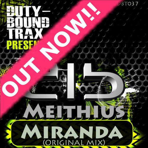 Meithius - Miranda (Original Mix) Out Now!