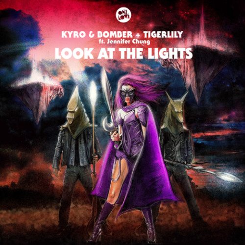 Look At The Lights - Kyro & Bomber vs. Tigerlily ft. Jennifer Chung