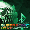 Dynasty Electric - Supersonic Love (OUTBREAK MUSIC RMX)