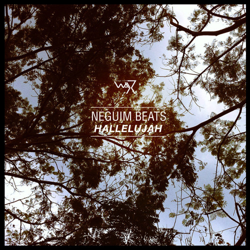 NeguimBeats - Hallelujah (Darker Than Wax Free Download)