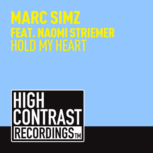 Hold My Heart (Extended Mix) by Marc Simz ft. Naomi Striemer