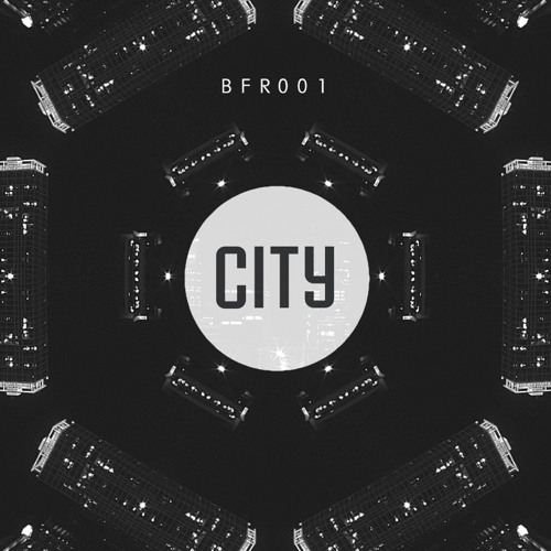 City Lights [Out Now on BFR001]