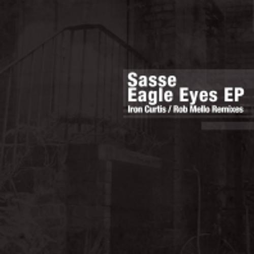 Sasse - Eagly Eyes (Iron Curtis Remix) - Moodmusic