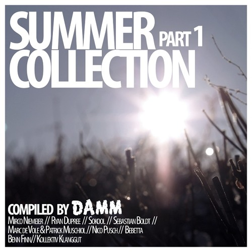 Ryan Dupree - Restless - Damm rec Summer Collection Compilation - OUT NOW