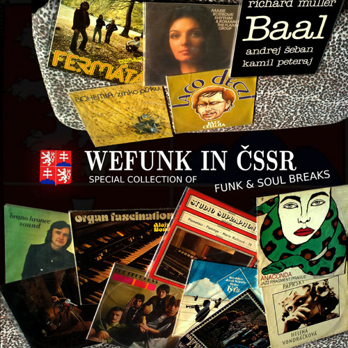 We Funk In Čssr - Special Collection Of Rare CSSR Funk Breaks and Soul