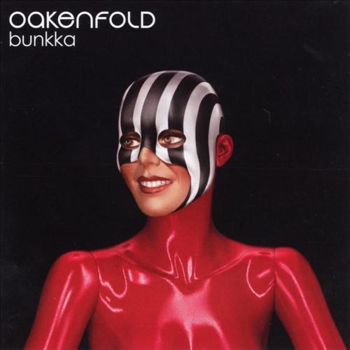 Oakenfold - Bunkka